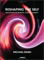 Reshaping The Self: Reflections On Renewal Through Therapy