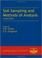 Soil Sampling And Methods Of Analysis, Second Edition