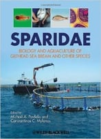 Sparidae: Biology And Aquaculture Of Gilthead Sea Bream And Other Species By Michalis Pavlidis