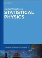 Statistical Physics (De Gruyter Studies In Mathematical Physics, Vol. 18) By Michael V. Sadovskii