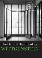 The Oxford Handbook Of Wittgenstein