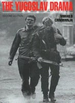 The Yugoslav Drama, Second Edition