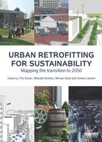 Urban Retrofitting For Sustainability: Mapping The Transition To 2050