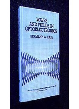 Waves And Fields In Optoelectronics
