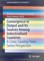 Convergence In Output And Its Sources Among Industrialised Countries