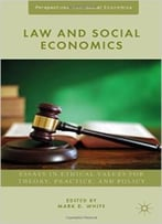 Law And Social Economics (Perspectives From Social Economics)