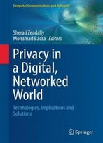 Privacy In A Digital, Networked World
