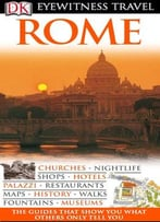 Rome (Dk Eyewitness Travel Guides) By Olivia Ercoli