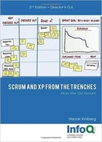 Scrum And Xp From The Trenches, 2nd Edition