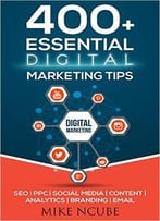 400+ Essential Digital Marketing Tips