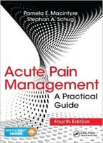 Acute Pain Management: A Practical Guide (4th Edition)
