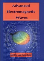 Advanced Electromagnetic Waves Ed. By Saad Osman Bashir