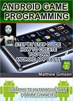 Android Game Programming: Complete Introduction For Beginners