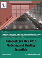 Autodesk 3ds Max 2016 – Modeling And Shading Essentials