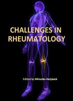 Challenges In Rheumatology Ed. By Miroslav Harjacek