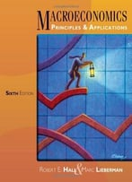 Macroeconomics: Principles And Applications, 6 Edition