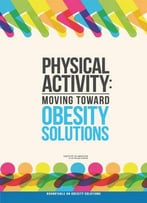 Physical Activity: Moving Toward Obesity Solutions Rap. By Leslie Pray