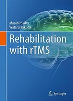 Rehabilitation With Rtms