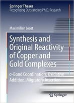 Synthesis And Original Reactivity Of Copper And Gold Complexes