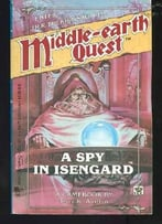 A Spy In Isengard