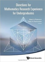 Directions For Mathematics Research Experience For Undergraduates