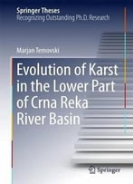 Evolution Of Karst In The Lower Part Of Crna Reka River Basin