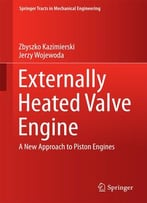 Externally Heated Valve Engine
