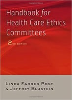 Handbook For Health Care Ethics Committees, 2 Edition