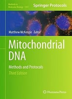 Mitochondrial Dna: Methods And Protocols (3rd Edition)