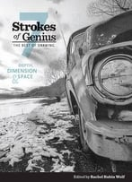 Strokes Of Genius 7: Depth, Dimension And Space