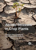Abiotic Stresses In Crop Plants
