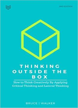 Bruce Walker – Thinking Outside The Box
