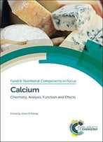 Calcium: Chemistry, Analysis, Function And Effects