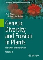 Genetic Diversity And Erosion In Plant: Indicators And Prevention