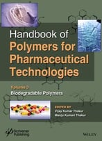 Handbook Of Polymers For Pharmaceutical Technologies, Biodegradable Polymers (Volume 3)