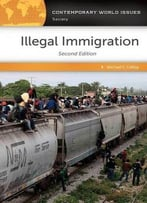 Illegal Immigration: A Reference Handbook, 2nd Edition
