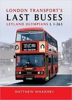 London Transport'S Last Buses: Leyland Olympian L1-263