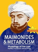 Maimonides & Metabolism – Unique Scientific Breakthroughs In Weight Loss