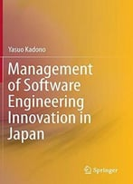 Management Of Software Engineering Innovation In Japan