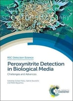 Peroxynitrite Detection In Biological Media: Challenges And Advances