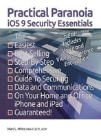 Practical Paranoia Ios 9 Security Essentials
