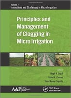 Principles And Management Of Clogging In Micro Irrigation