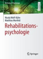 Rehabilitations- Psychologie