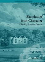 Sketches Of Irish Character: By Mrs S C Hall