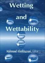 Wetting And Wettability Ed. By Mahmood Aliofkhazraei