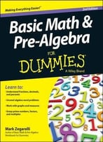 Basic Math And Pre-Algebra For Dummies, 2 Edition
