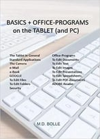 Basics + Office Programs On The Tablet (And Pc)