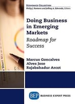 Doing Business In Emerging Markets: Roadmap For Success