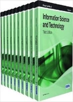 Encyclopedia Of Information Science And Technology, 10 Volume Set, 3rd Edition
