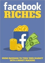 Facebook Riches